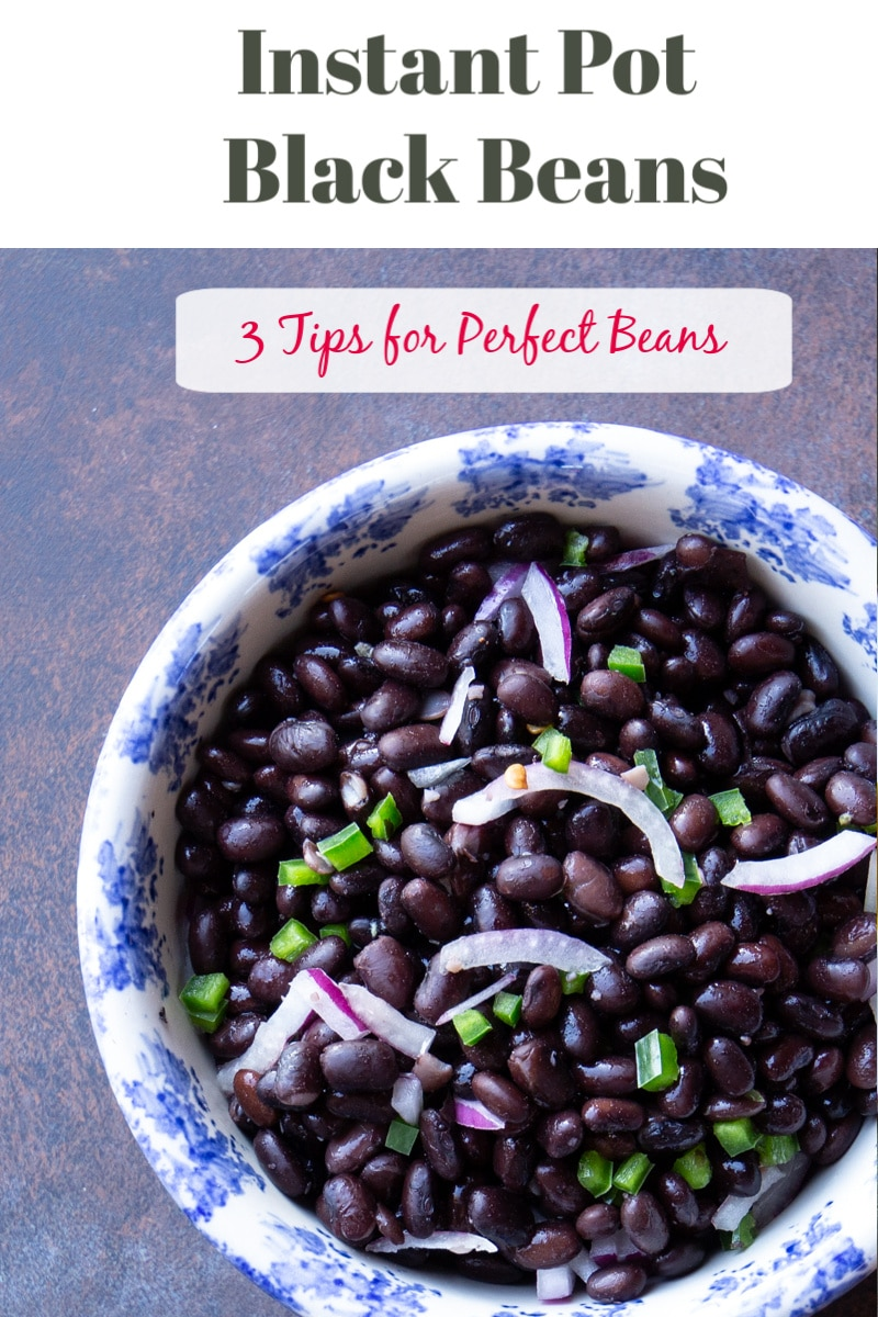 Best tips for perfect Instant Pot black beans every time, including whether you should pre-soak the beans, cook times, and how to boost flavor.